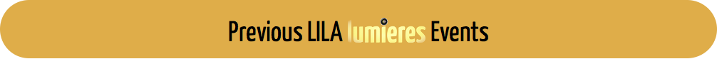Banner Previous LILA Lumieres Events