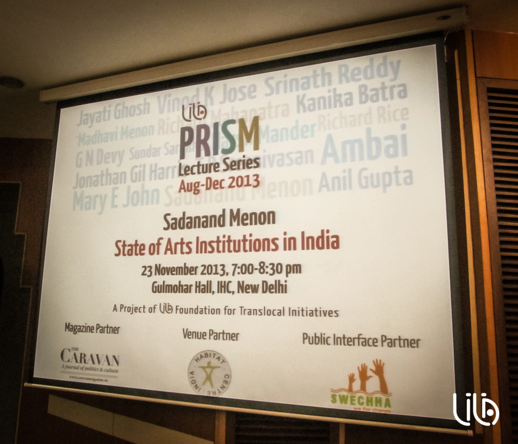 sadanand menon state of arts institutions in india lila